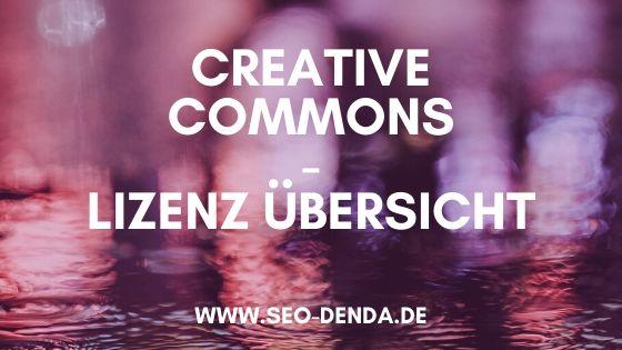 Creative Commons - Lizenz Übersicht